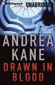 Drawn in Blood, Andrea Kane