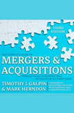 The Complete Guide to Mergers and Acquisitions Process Tools to Support M&A Integration at Every Level, 3rd Edition, Timothy J. Galpin