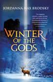 Winter of the Gods, Jordanna Max Brodsky