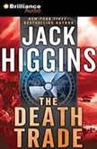 The Death Trade, Jack Higgins
