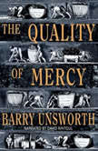 The Quality of Mercy, Barry Unsworth