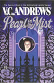 Pearl in the Mist, V.C. Andrews