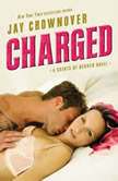 Charged A Saints of Denver Novel, Jay Crownover