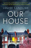 Our House, Louise Candlish