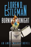 Burning Midnight, Loren D. Estleman