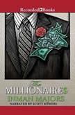 The Millionaires, Inman Majors