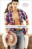 While it Lasts, Abbi Glines