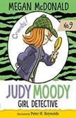 Judy Moody, Girl Detective, Megan McDonald