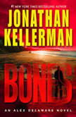 Bones An Alex Delaware Novel, Jonathan Kellerman