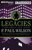Legacies A Repairman Jack Novel, F. Paul Wilson