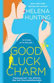 The Good Luck Charm, Helena Hunting