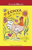 P. Zonka Lays an Egg, Julie Paschkis