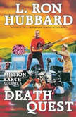 Death Quest, L. Ron Hubbard