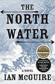 The North Water, Ian McGuire
