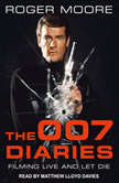 The 007 Diaries Filming Live and Let Die, Sir Roger Moore