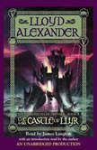 The Prydain Chronicles Book Three: The Castle of Llyr, Lloyd Alexander