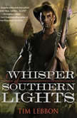 A Whisper of Southern Lights