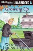 Growing Up, Wanda E. Brunstetter