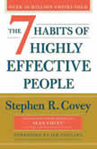 The 7 Habits Of Highly Effective People, Stephen R. Covey