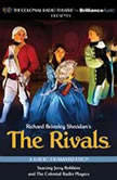 The Rivals A Radio Dramatization, Richard Brinsley Sheridan