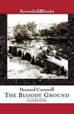 The Bloody Ground Battle of Antietam, 1862, Bernard Cornwell