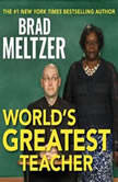 World's Greatest Teacher, Brad Meltzer