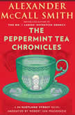 The Peppermint Tea Chronicles, Alexander McCall Smith