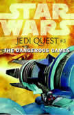 Star Wars: Jedi Quest #3: The Dangerous Games, Jude Watson
