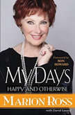 My Days Happy and Otherwise, Marion Ross