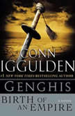 Genghis Birth of an Empire, Conn Iggulden