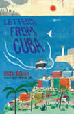 Letters from Cuba, Ruth Behar