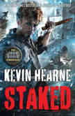 Staked, Kevin Hearne
