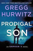 Prodigal Son An Orphan X Novel, Gregg Hurwitz