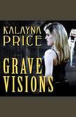 Grave Visions, Kalayna Price