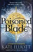 Poisoned Blade, Kate Elliott