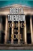 Echoes of My Soul, Robert K. Tanenbaum