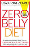 Zero Belly Diet Lose Up to 16 lbs. in 14 Days!, David Zinczenko