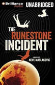 The Runestone Incident, Neve Maslakovic
