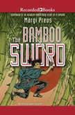 The Bamboo Sword, Margi Preus