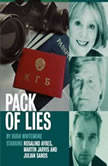 Pack of Lies, Hugh Whitemore