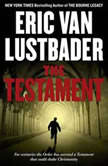 The Testament, Eric Van Lustbader