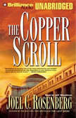 The Copper Scroll, Joel C. Rosenberg