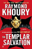 The Templar Salvation, Raymond Khoury