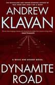 Dynamite Road, Andrew Klavan