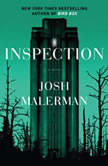 Inspection A Novel, Josh Malerman