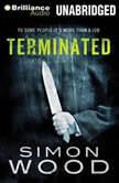 Terminated, Simon Wood
