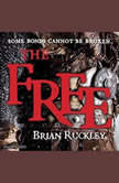 The Free, Brian Ruckley