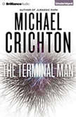 The Terminal Man, Michael Crichton