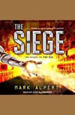 The Siege, Mark Alpert