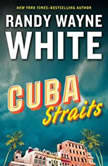 Cuba Straits, Randy Wayne White